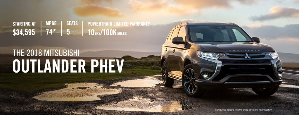 2018 Outlander PHEV Starting At An Incredable $23,878** Qualified Customers  Can Save Over $12,000 On The All New 2018 Outlander PHEV Or Save Over  $9,500 And ...